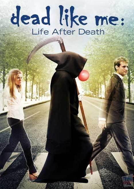 Мёртвые, как я: Жизнь после смерти / Dead Like Me: Life After Death (2009) DVDRip